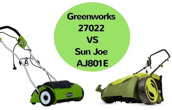 Greenworks 27022 VS Sun Joe AJ801E