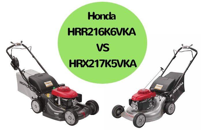 Honda HRR216K6VKA VS Honda HRX217K5VKA