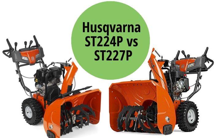 Husqvarna ST224P vs ST227P