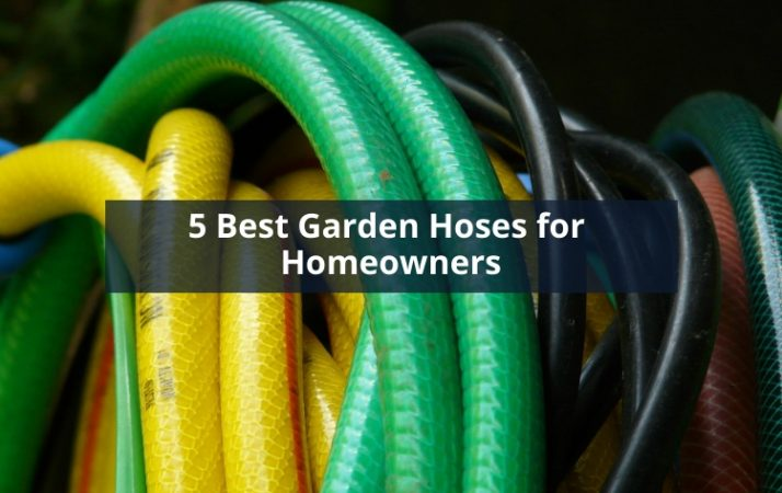 5 Best Garden Hoses for Homeowners